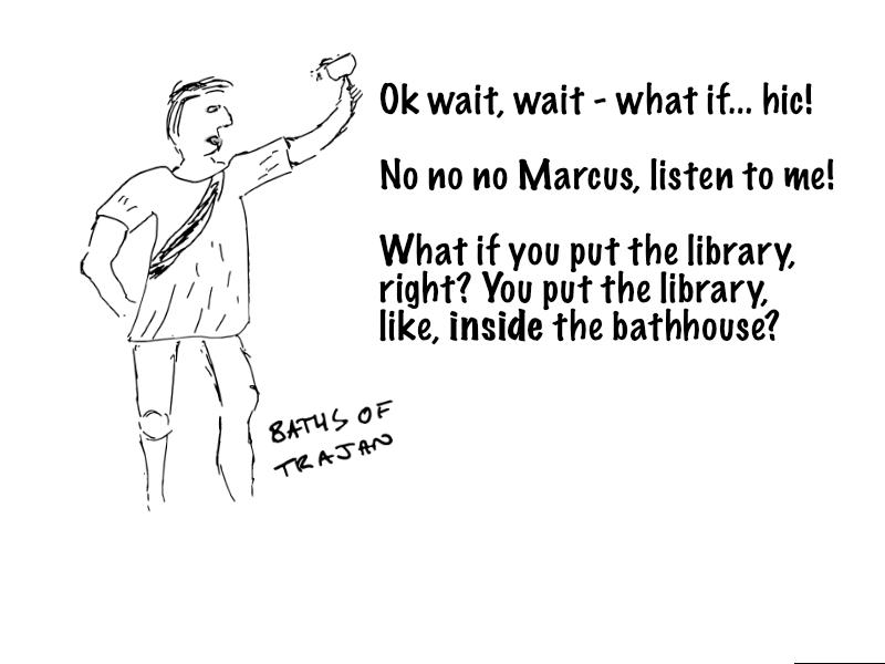 A great idea for Trajan